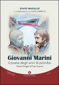 Giovanni Marini, il poeta degli anni di piombo