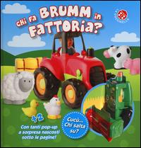 Chi fa brumm in fattoria?