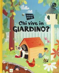 Chi vive nel giardino?