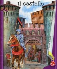 Il castello / [progetto di Gabriele Clima ; testo di Giovanna Mantegazza]