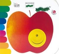 Brucoverde / [progetto e illustrazioni di Giorgio Vanetti ; testo di Giovanna Mantegazza ; trasposizione in simboli a cura di Anna Peiretti e Cecilia Rubertelli]