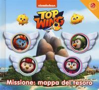 Top wing. Missione: mappa del tesoro