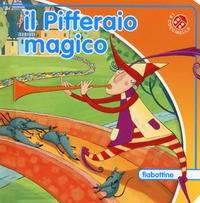 Il pifferaio magico