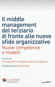 Il middle management del terziario di fronte alle nuove sfide organizzative