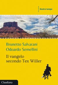 Il Vangelo secondo Tex Willer
