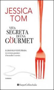 Vita segreta di una gourmet