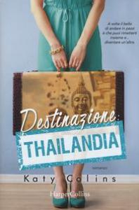 Destinazione Thailandia
