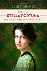 La storia di Stella Fortuna che mori sette o forse otto volte