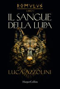 Libro 1: Il sangue della lupa