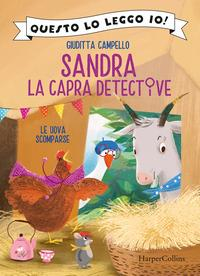 Sandra, la capra detective. Le uova scomparse