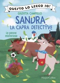 Sandra la capra detective. Le penne misteriose