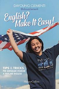 English? Make it easy!
