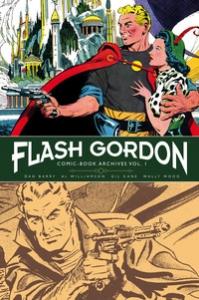 Flash Gordon : gli archivi : la serie a fumetti. Vol. 1: [Le serie a fumetti 1966-1967]