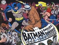 Batman : le strisce a fumetti della Silver Age. 2: 1968-1969