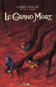 Le grand mort / soggetto e sceneggiatura Loisel e JB Djian ; disegni Mallié ; colori Lapierre. 4