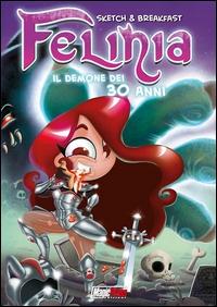 Felinia. Il demone dei 30 anni