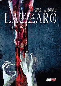 Lazzaro. Il primo zombie