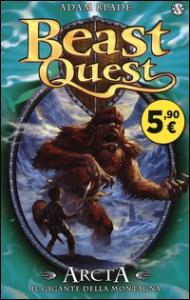 Beast Quest. 3: Arcta il gigante della montagna