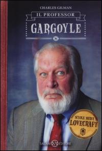 1: Il professor Gargoyle