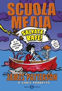 Scuola media. [4]: Salvate Rafe!