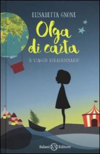 Olga di carta. Il viaggio straordinario