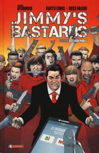 Jimmy's bastards / Garth Ennis, Russ Braun. Vol. 2: Bastardo mobile