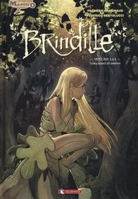 Brindille. Volume 1, I cacciatori di ombre