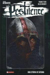 Pestilence. Una storia di Satana