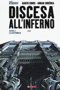 Discesa all'inferno. Volume 2: La cattedrale
