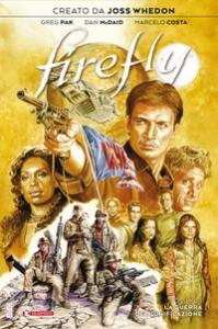 Firefly. La guerra dell'unificazione