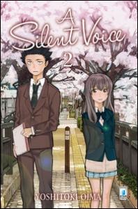 A silent voice / Yoshitoki Oima. 2