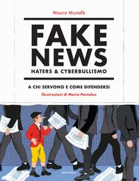 Fake news, haters & cyberbullismo