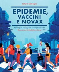 Epidemie, vaccini e Novax