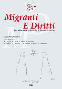 Migranti e diritti: tra mutamento sociale e buone pratiche