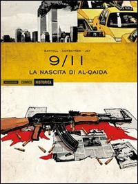 9-11. La nascita di al-Qaida