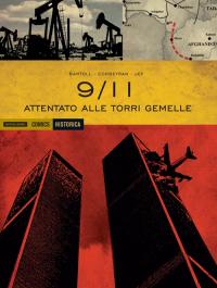 9-11. Attentato alle Torri Gemelle