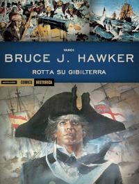 Bruce J. Hawker. Rotta su Gibilterra