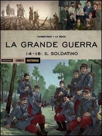 La Grande Guerra, 14-18. Il soldatino