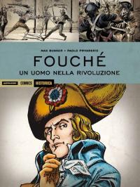 Fouchè, un uomo nella rivoluzione