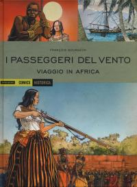 I passeggeri del vento. Viaggio in Africa