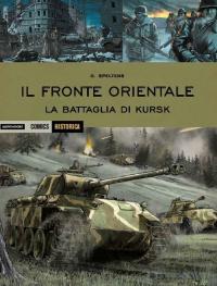 Il fronte orientale. La battaglia di Kursk