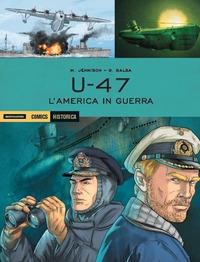 U-47. L'America in guerra