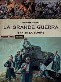 La Grande guerra. 14-18. La Somme