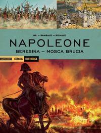 Napoleone: Beresina. Mosca brucia