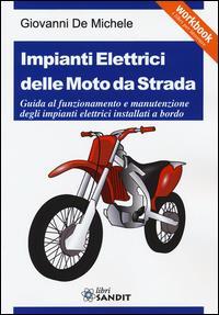 Impianti elettrici delle moto da strada