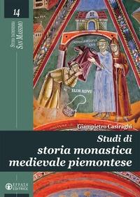 Studi di storia monastica medievale piemontese