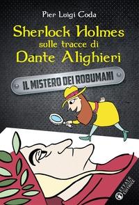 Sherlock Holmes sulle tracce di Dante Alighieri
