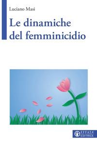 Le dinamiche del femminicidio