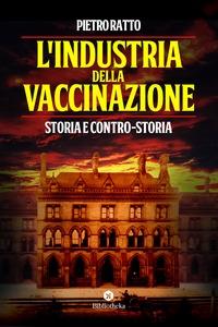 L'industria della vaccinazione
