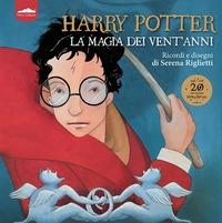 Harry Potter. La magia dei vent'anni
